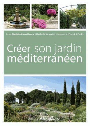 Cr er son jardin m diterran en - Creer son jardin ...