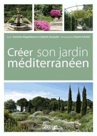 Cr er son jardin m diterran en - Creer un jardin mediterraneen ...
