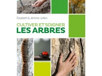livre cultiver et soigner les arbres